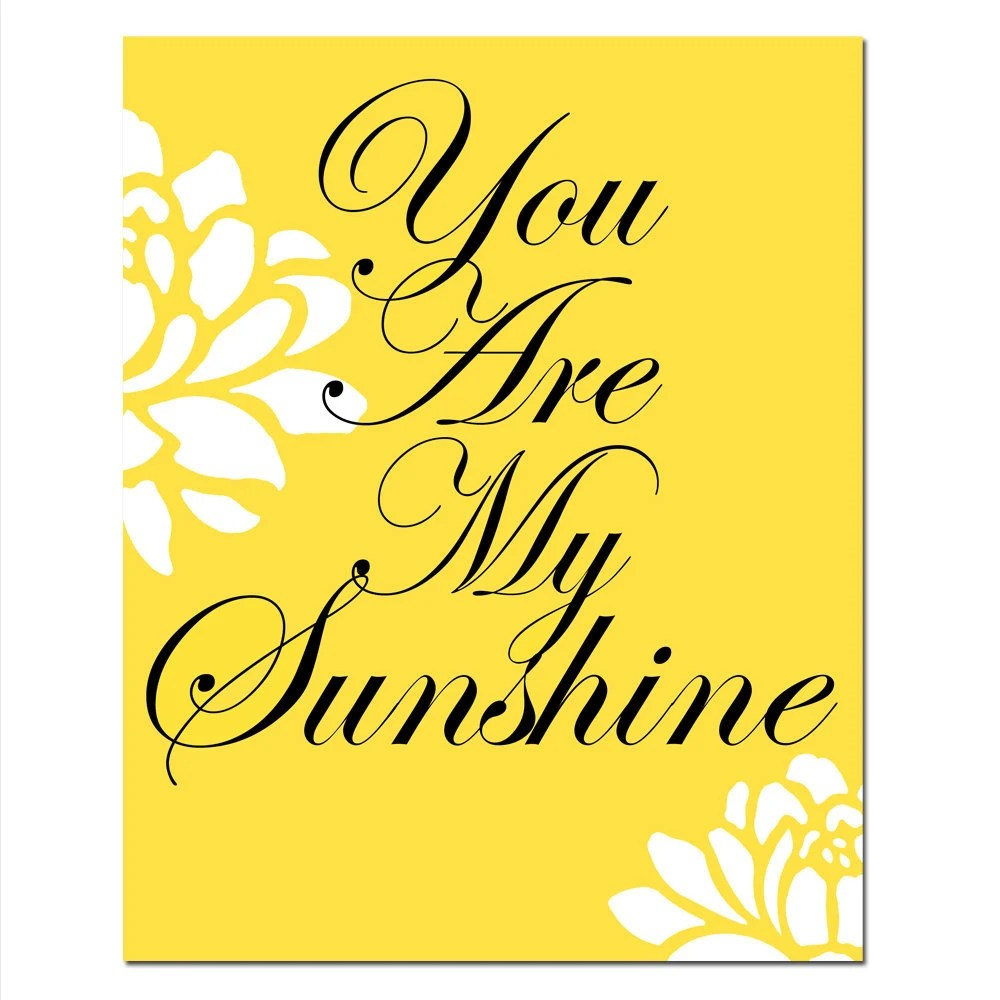 SALE - You Are My Sunshine - 11x14 Floral Quote Print in Yellow, Black, and White - Modern Nursery Art - Tessyla
