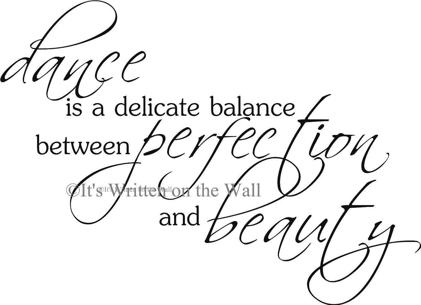 Dance Is a Delicate Balance Between Perfection and Beauty