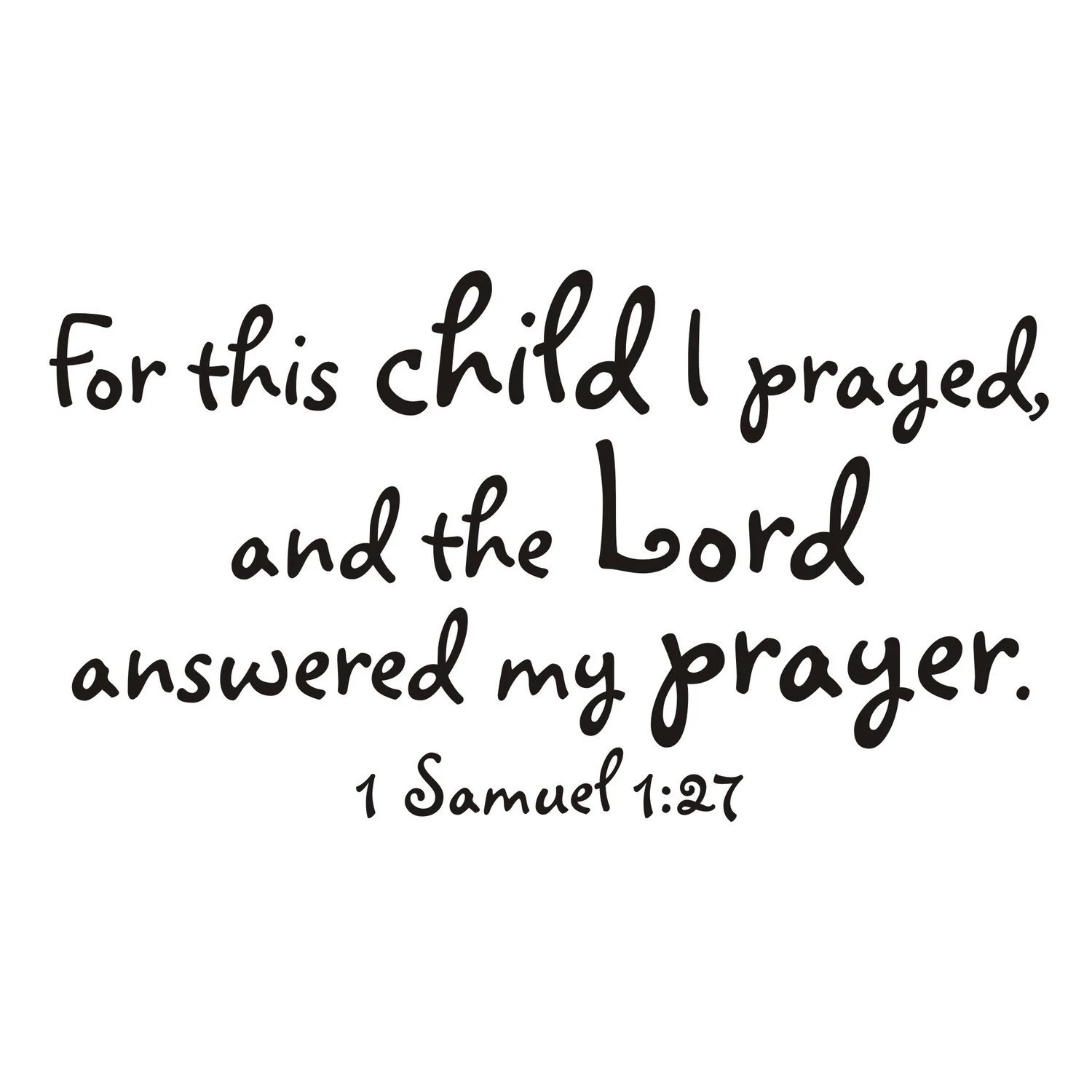 For This Child I Prayed 1 Samuel 1:27 Vinyl Wall Decal