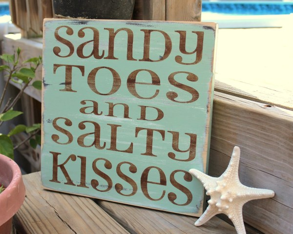 Sandy Toes and Salty Kisses Sign