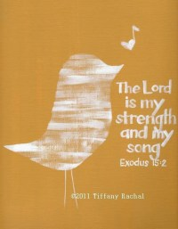 Scripture Art Bible Verse Wall Art The Lord is My Strength