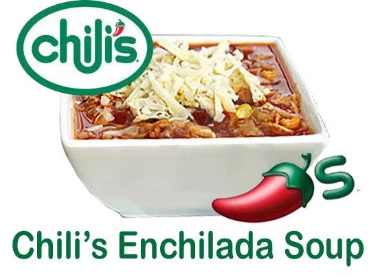 chilis chicken enchilada soup easy to make copycat by epublishers