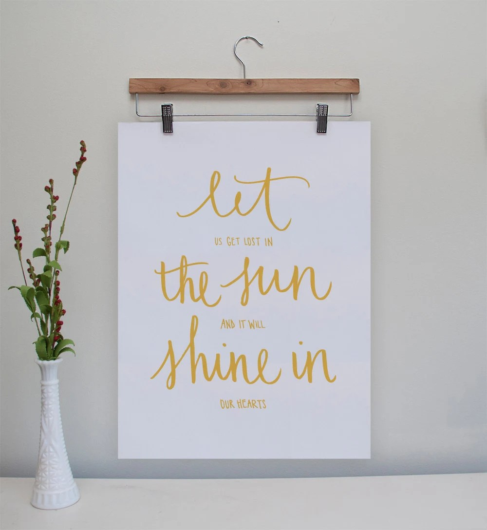 Let the Sun Shine In Original Print // 8x10