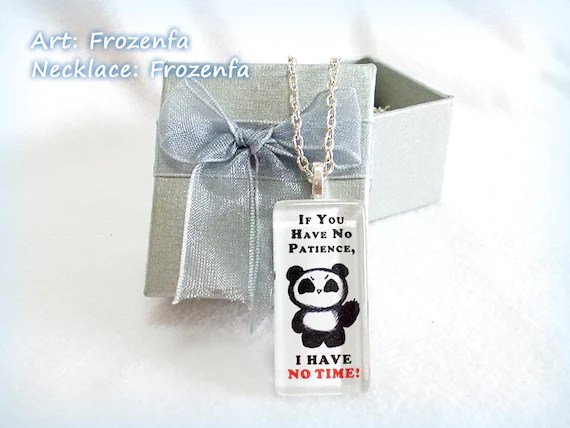 If You Have No Patience, I HAVE NO TIME - Slim Rectangle Glass Tile Necklace