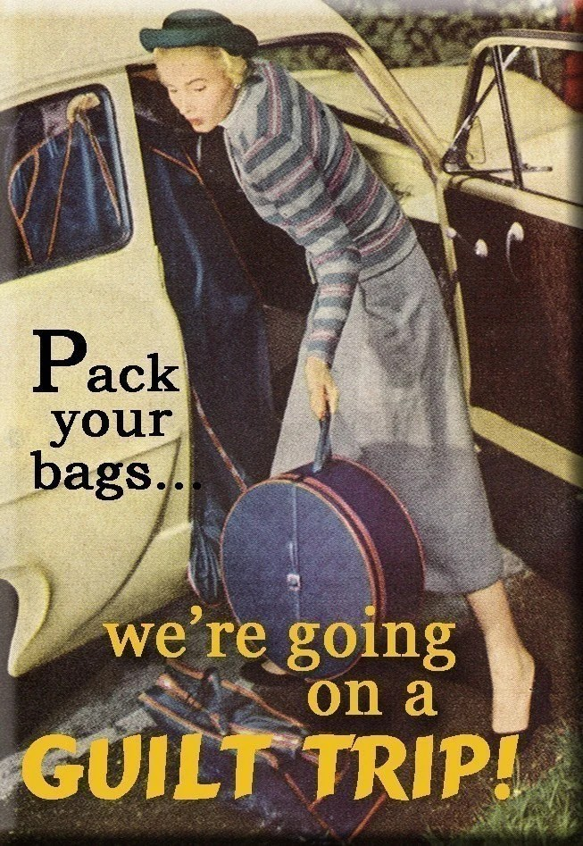 Pack Your Bags We're Going On A Guilt Trip Magnet by mindseyecards