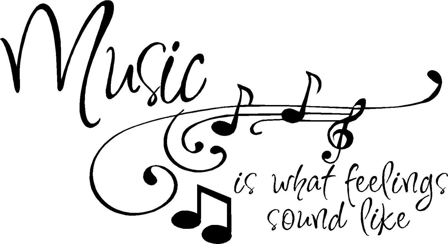 Quote Music Is What Feelings Sound Like Special Buy By