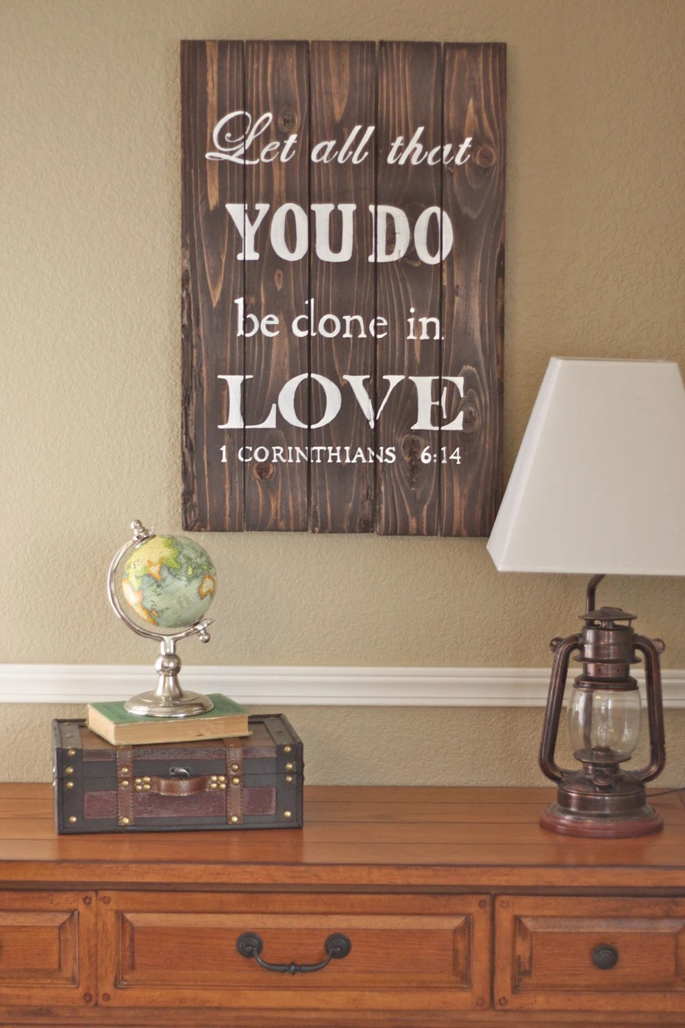 Download Let all that you do be done in love 1 Cor. 6:14 Wood Sign