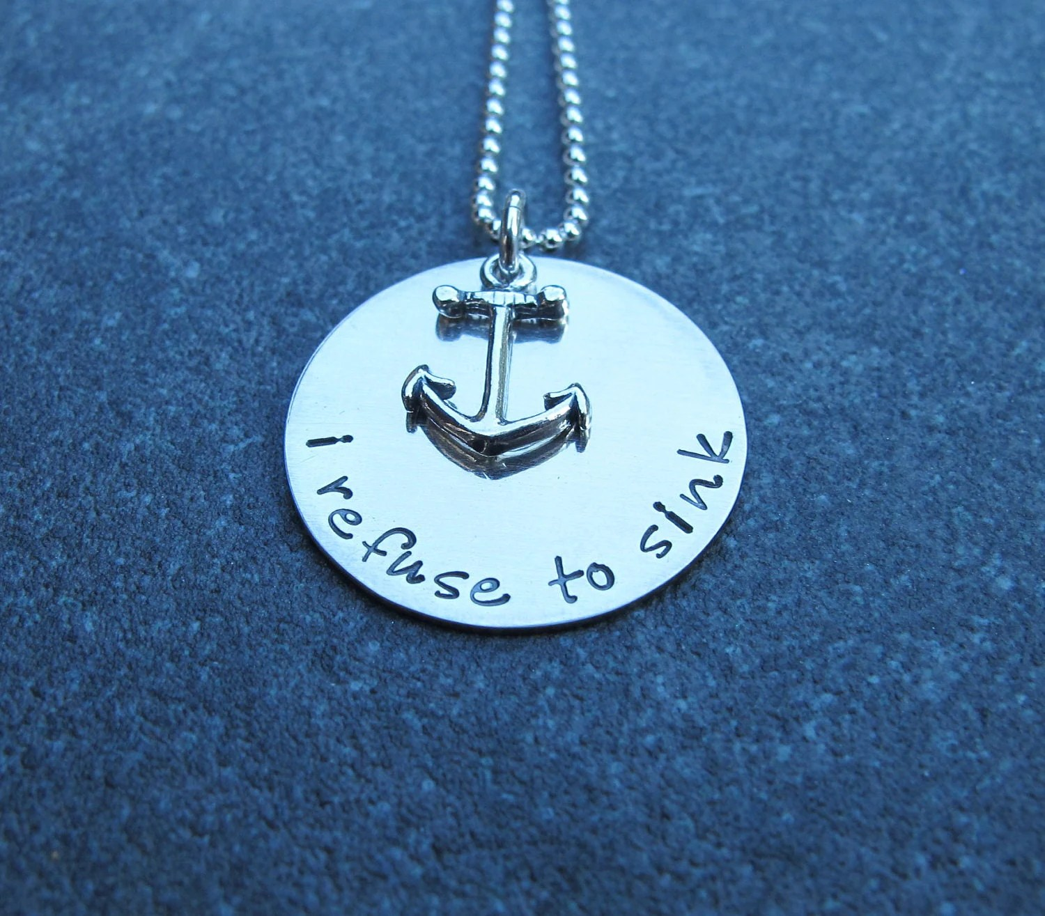 I Refuse To Sink Necklace With Anchor Charm Hand Stamped
