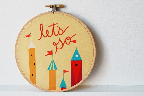 "Embroidery Hoop Wall Art. ""let's go"" Yellow, Red, with Castle Fabric. Handmade by merriweathercouncil"
