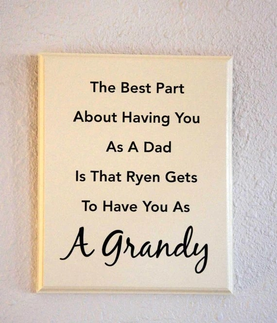 Custom Grandpa Sign Dad Father Son Grandson Granddaughter