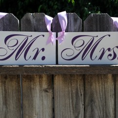 Mr And Mrs Chair Signs Desk For Girls Room Sign Wedding Hangers By Signstoliveby