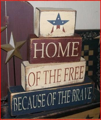 Home of the Free Because of the Brave Primitive block Sign
