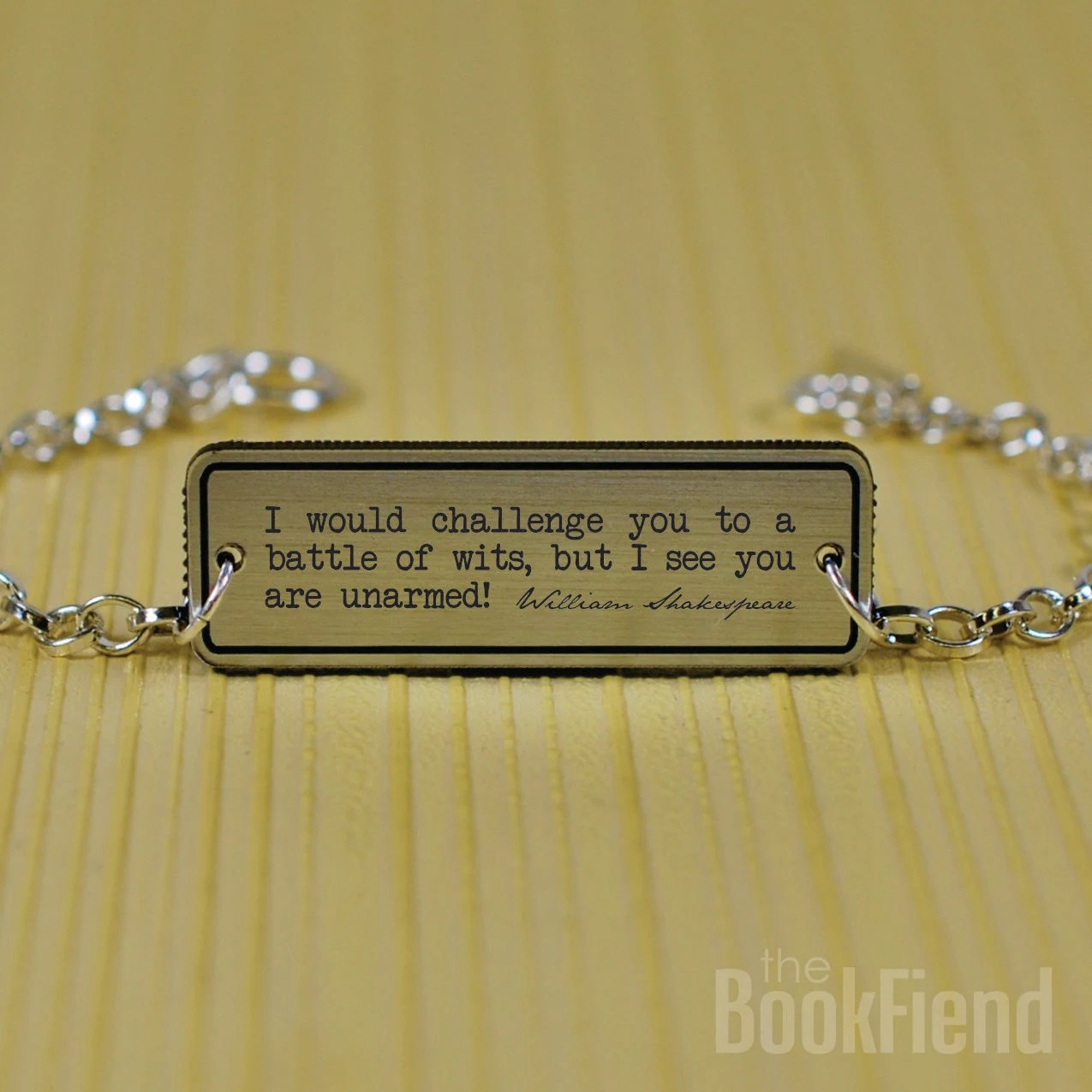 battle of wits Shakespeare acrylic engraved bracelet