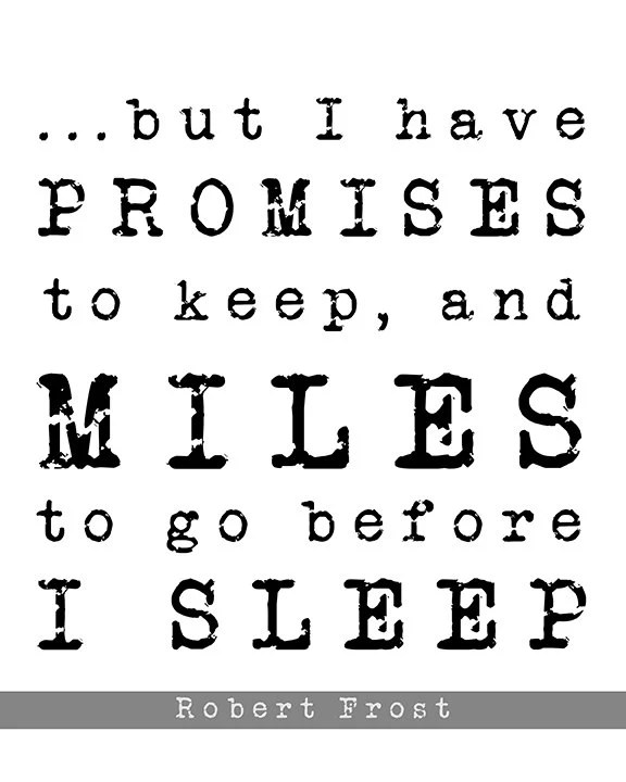 Wall Decor Art Quote But I Have Promises To Keep by cjprints