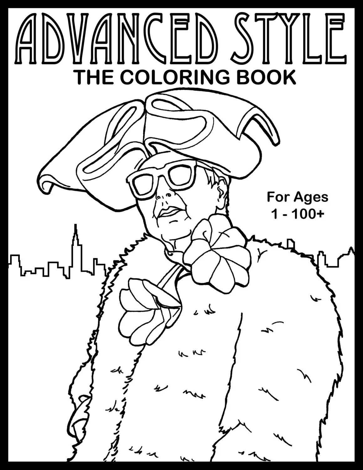 Advanced Style: The Coloring Book Illustrations of Stylish