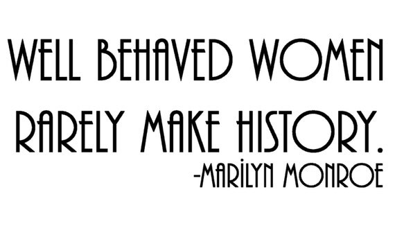Items similar to Well Behaved Women.....Marilyn Monroe