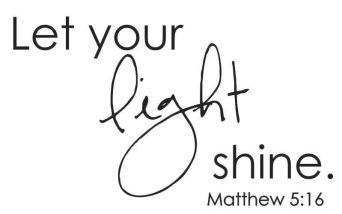 Let Your Light Shine - Matthew 5 16  Vinyl Wall Decal (B-063B)