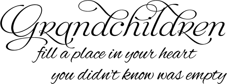 Grandchildren Fill a Place in Our Heart 30L x