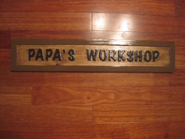 Papa' Workshop Sign Routed