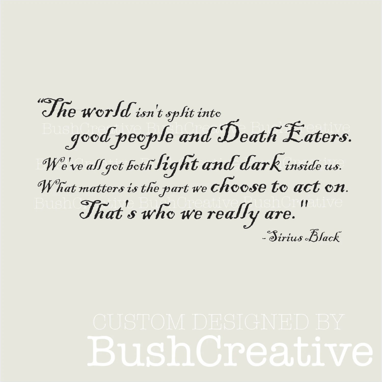 Wall Decal-Harry Potter Quote by Sirius Black by bushcreative