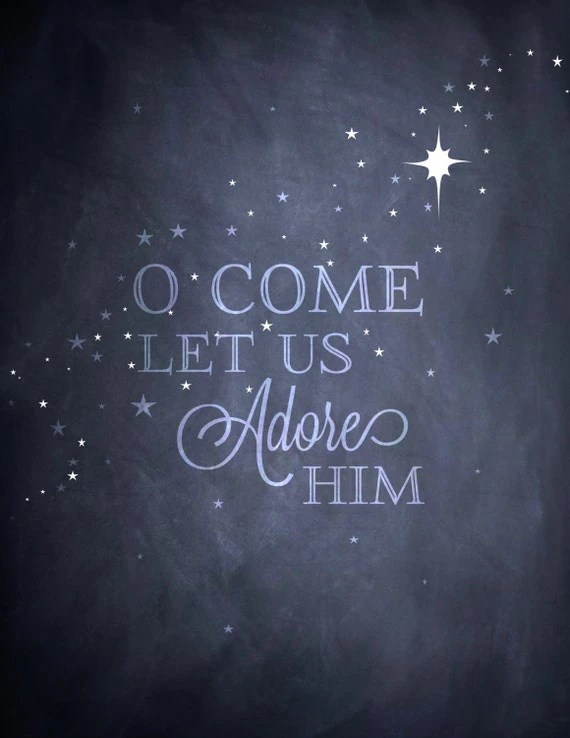 O Come Let Us Adore Him / Positive Quotes Monday // Powerful Positivity