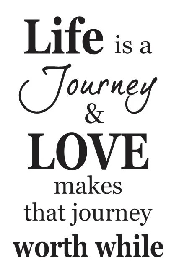Primitive STENCIL*Life is a Journey & LOVE makes that