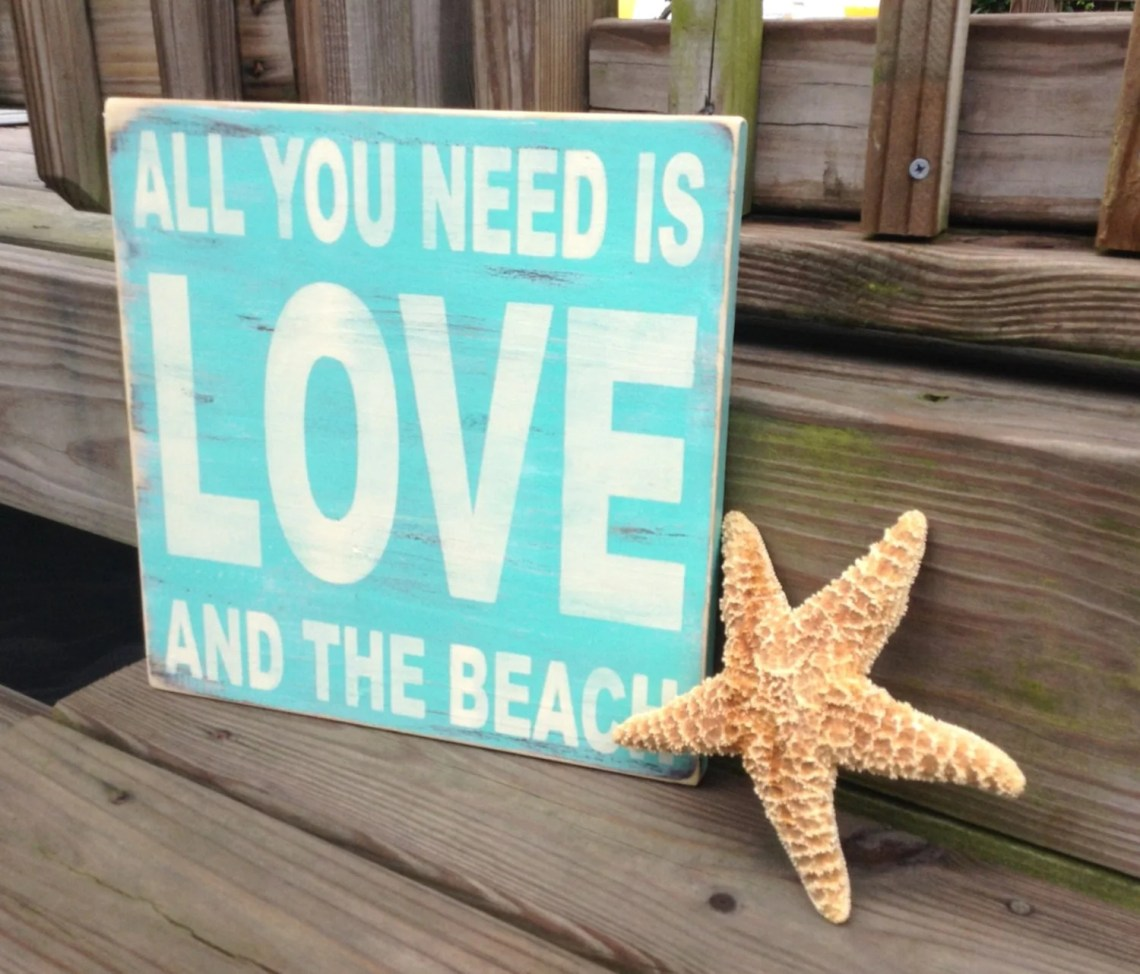 Download Beach Sign All You Need Is Love And The Beach Coastal Nautical