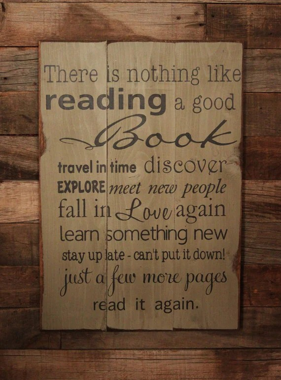 Large Wood Sign There is Nothing Like Reading a by