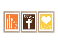 Eat Pray Love - Kitchen Decor, Dining Room Decor, Kitchen ...