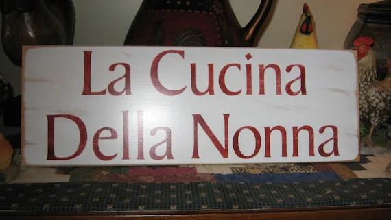 La Cucina Della Nonna Nona Nonni Italian by CottageSignShoppe