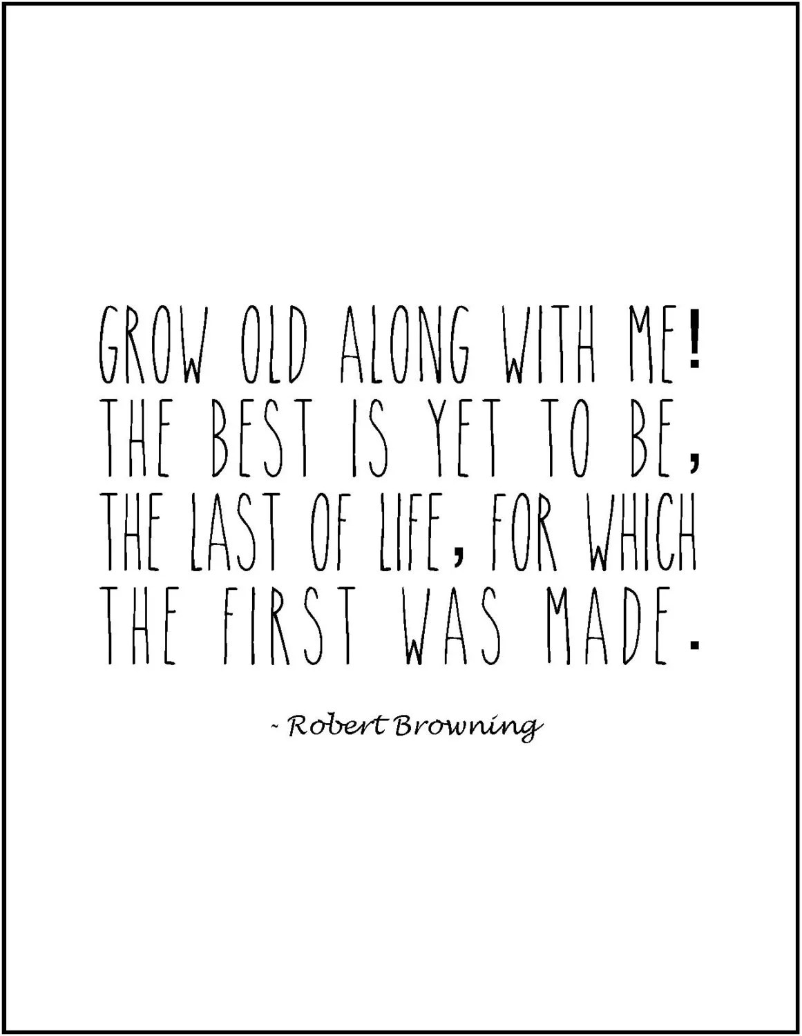 Grow Old Along With Me love poem Robert Browning poetry