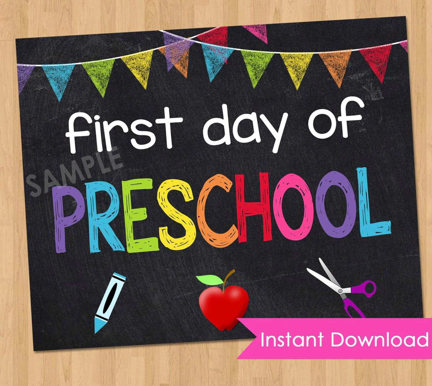 First Day Of Preschool Sign Instant Download First Day Of