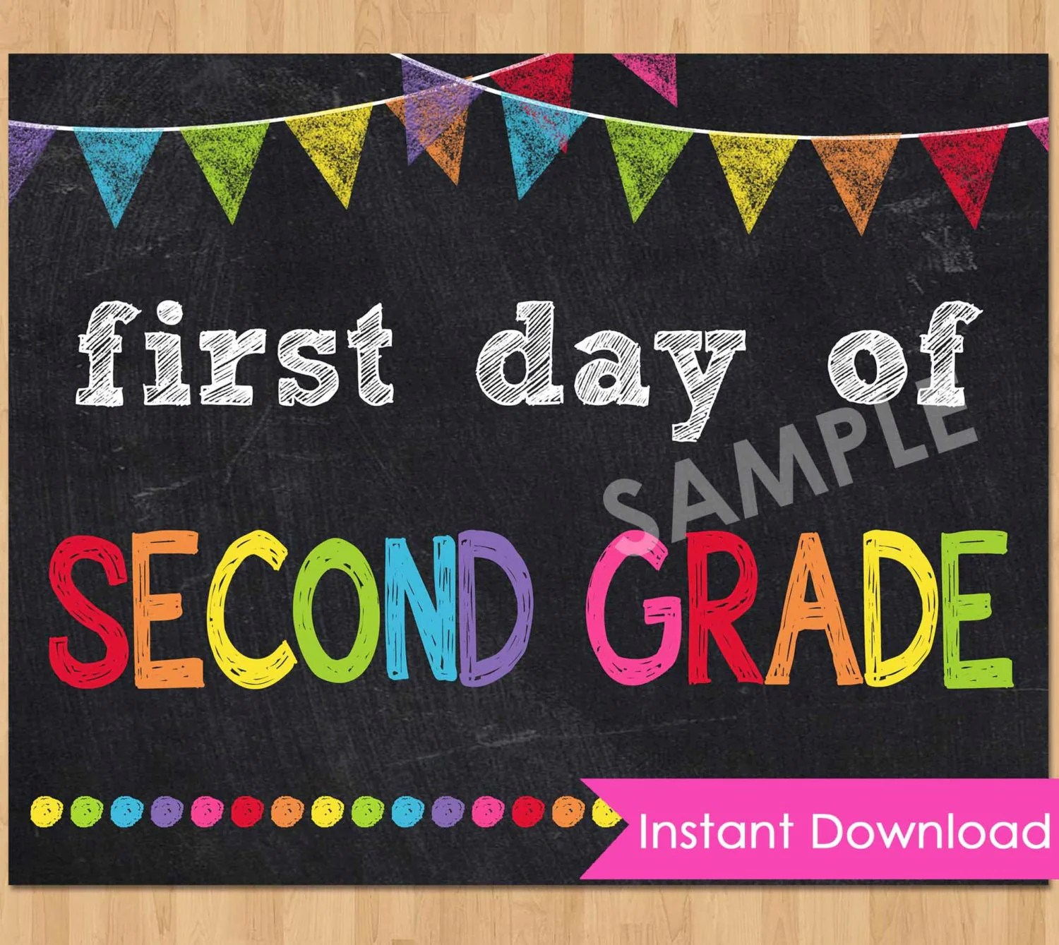 First Day Of Second Grade Sign Instant Download First Day Of