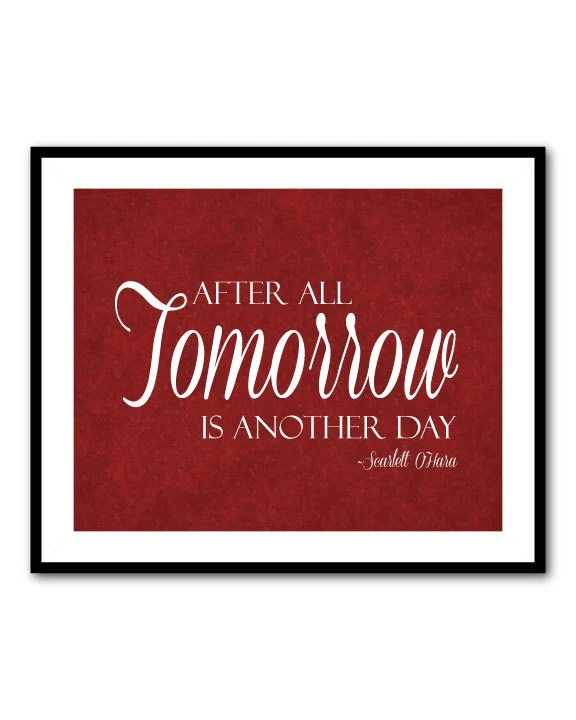 Tomorrow is another day Typography Wall by SusanNewberryDesigns
