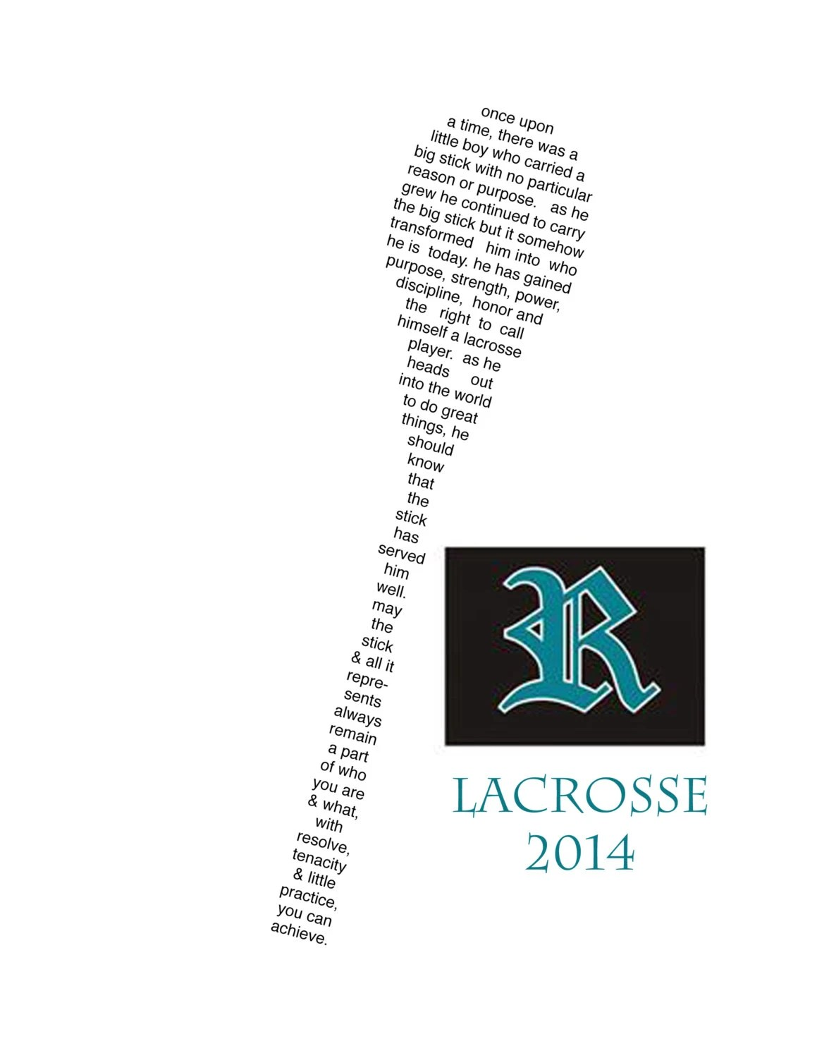CUSTOM LaCrosse Poem for Trish Way 6 and 2