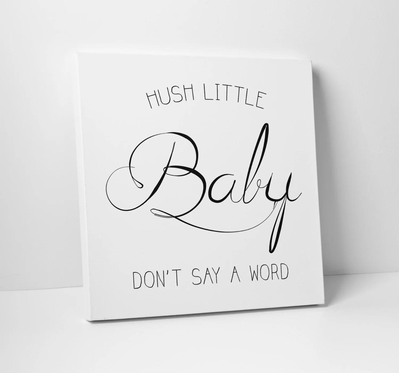 Hush Little Baby Nursery Art By Thestandardcanvas On Etsy