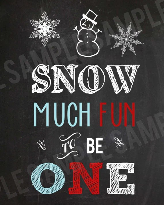 WINTER ONEDERLAND Chalkboard Birthday Party Sign SNOW Much