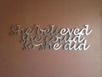 She Believed Inspirational quote Metal Wall Art by ...