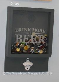 Drink more BEER/Bottle Cap Holder/Bottle by ...