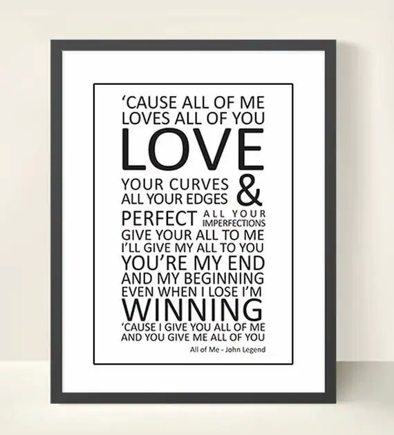 "JOHN LEGEND Lyrics Print Wall Art - All of Me - 8"" x 10"" or A4"