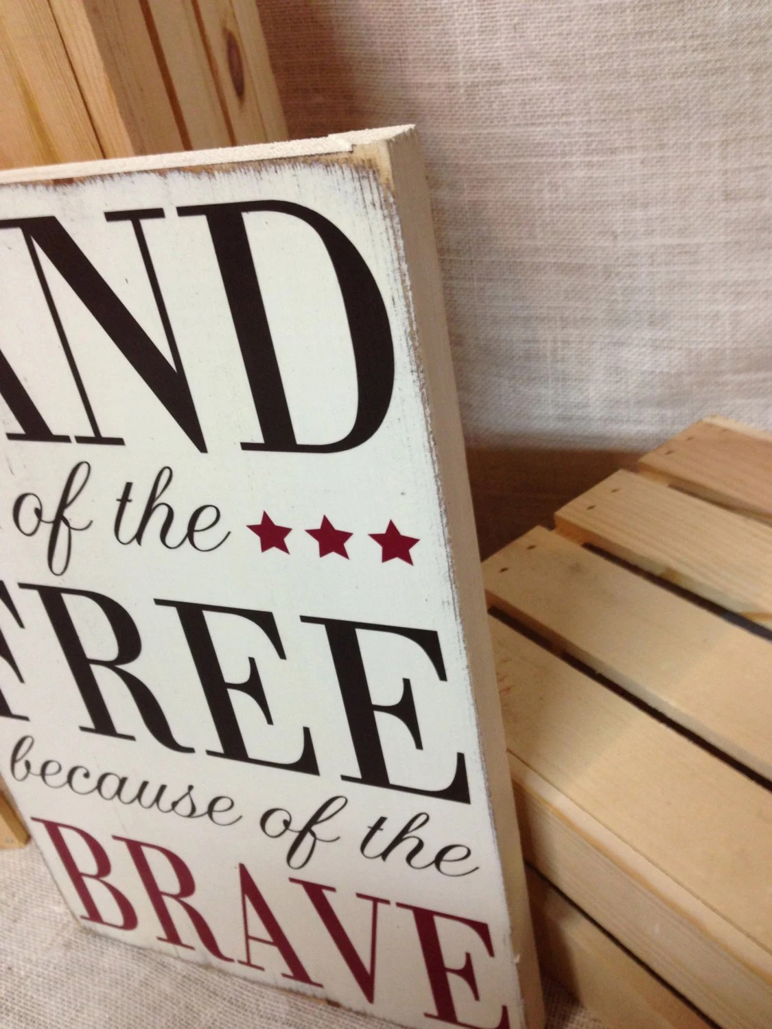 Land of the Free because of the Brave Wood Sign Patriotic