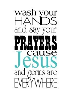 Vinyl Wall Decal Wash your hands and say your prayers cause