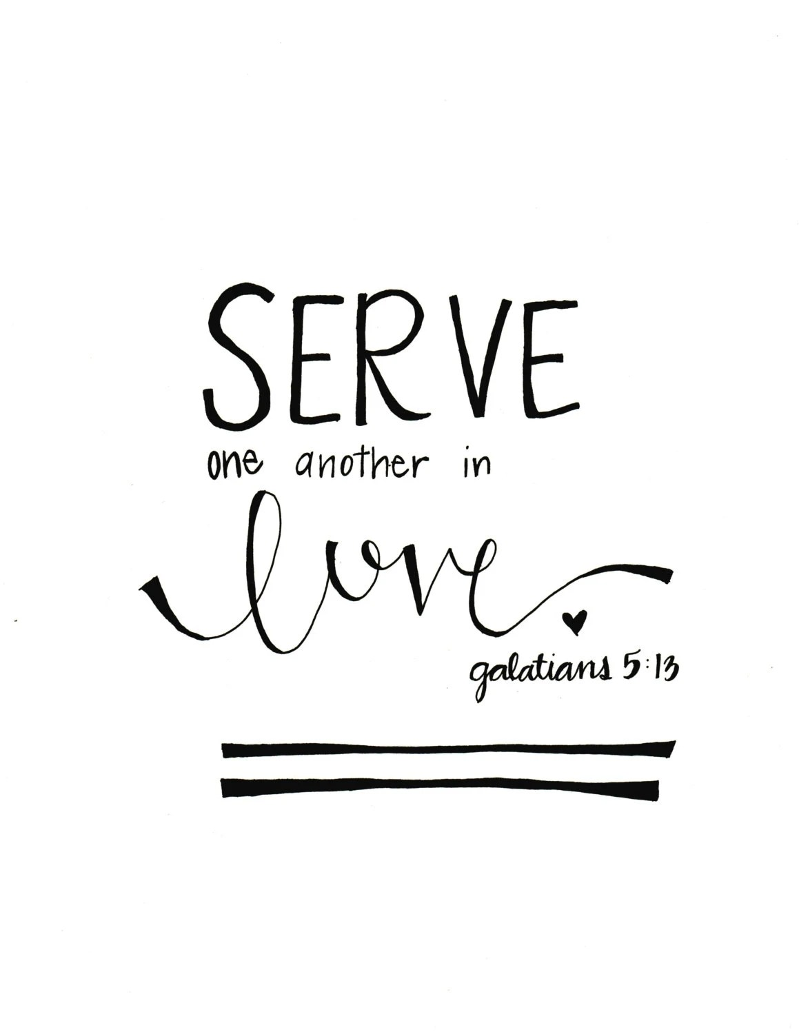 Items similar to Serve One Another In Love, Galatians 5:13