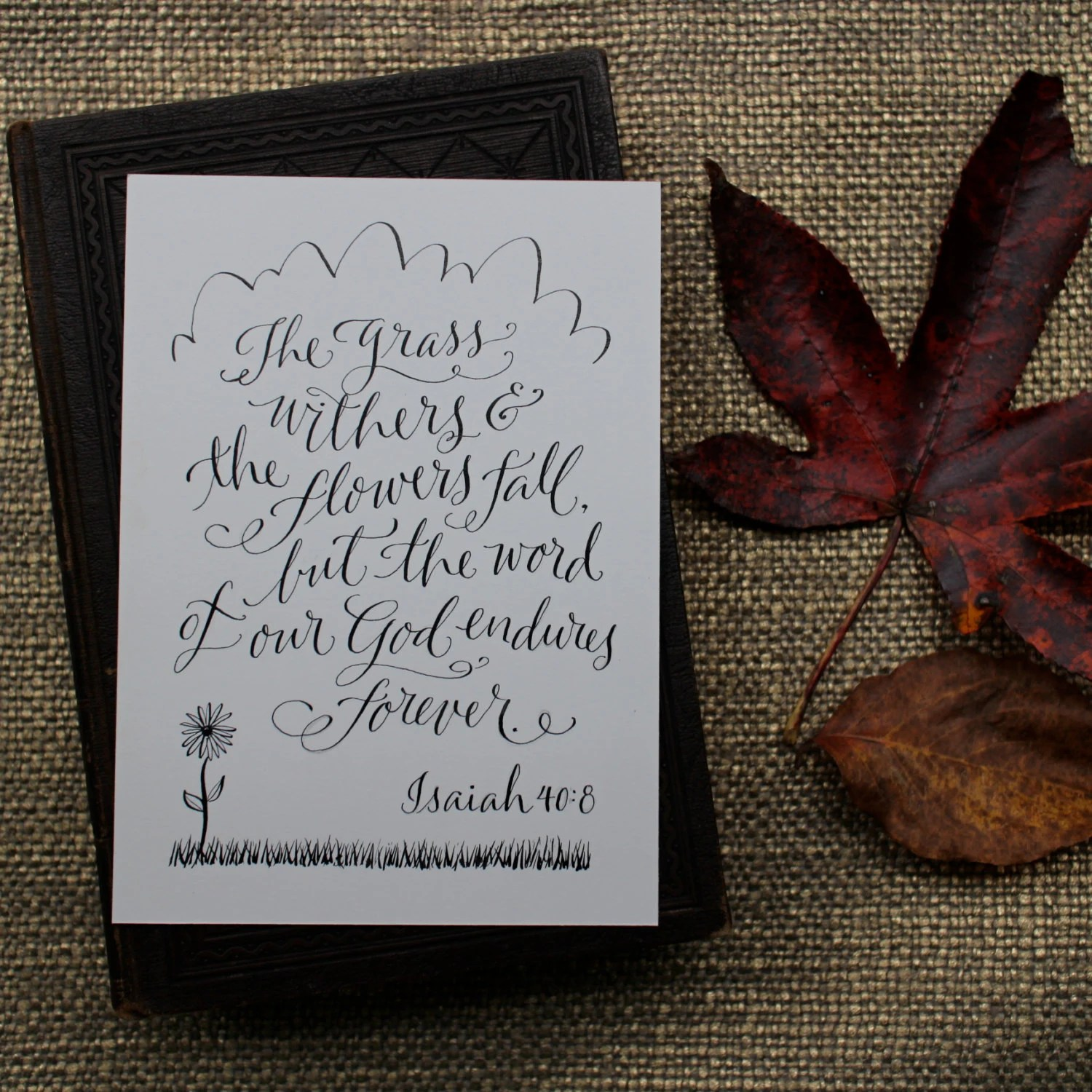 Isaiah 40 8 Hand Lettered Scripture Print Bella By Paperglaze