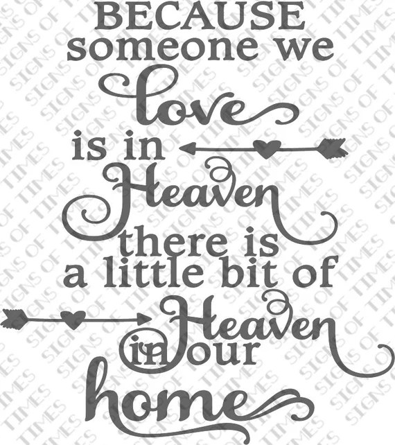 Download Someone We Love is in Heaven SVG PNG DFX Cut File Heaven in