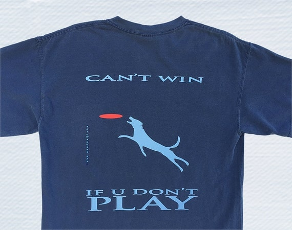 Items Similar To Can't Win If You Don't PLAY Dog Shirt-Men