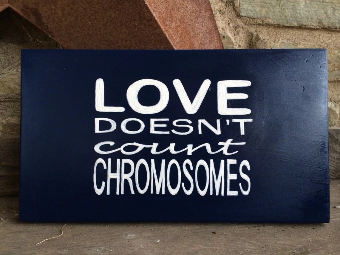 Download Love doesn't count chromosomes Hand painted wooden