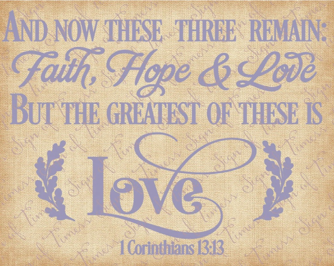 Download These Three Remain Faith Hope Love Valentine svg SVG