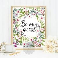 BE OUR GUEST printable art wall art home decor nursery art