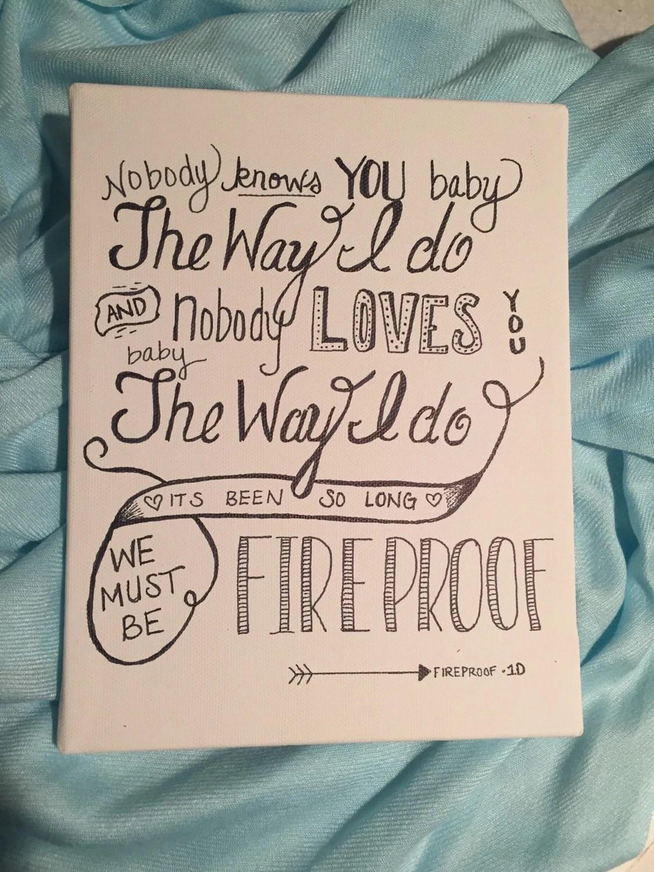 Fireproof Lyrics Canvas One Direction